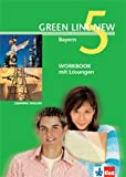 Green Line New, Ausgabe für Bayern, Bd.5 : Workbook mit Lösungen, 9. Schuljahr