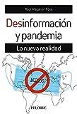 Desinformación y pandemia: La nueva realidad (Medios)