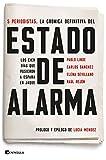 Estado de alarma: Los cien días que pusieron a España en jaque