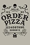 Occult Gothic Gothic Spooky Wiccan Order Pizza Ouija Board: Notebook Planner - 6x9 inch Daily Planner Journal, To Do List Notebook, Daily Organizer, 114 Pages