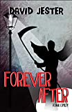 Forever After: A Dark Comedy (English Edition)