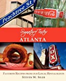 Signature Tastes of Atlanta: Favorite Recipes of Our Local Restaurants