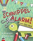 Schnippel-Alarm! Das Ausschneidebuch für Kinder ab 3 Jahren: Schneiden, Kleben, Malen