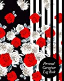 Personal caregiver log Book: Caregiver Journal Notebook| Medical Records Organizer| Care log Journal | Caregiver Work Template | Career Work Tracking| ... To Facilitate Communication and Efficiency