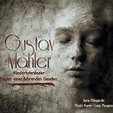Kindertotenlieder (V. Riehn). Quartettsatz Chants D'Un Compagnon Errant
