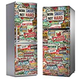 MEGADECOR Vinilo Adhesivo Decorativo para Nevera con Diseño de Carteles Vintage Work Smart, Not Hard (185cm x 70cm)